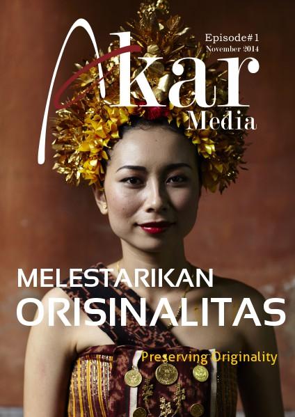 Akar Media Indonesia Episode#01-November 2014