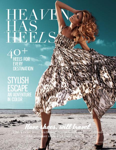 HEAVEN HAS HEELS Travel Issue