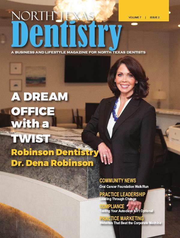 North Texas Dentistry Volume 7 Issue 2 NTD 2017 ISSUE 2 DE