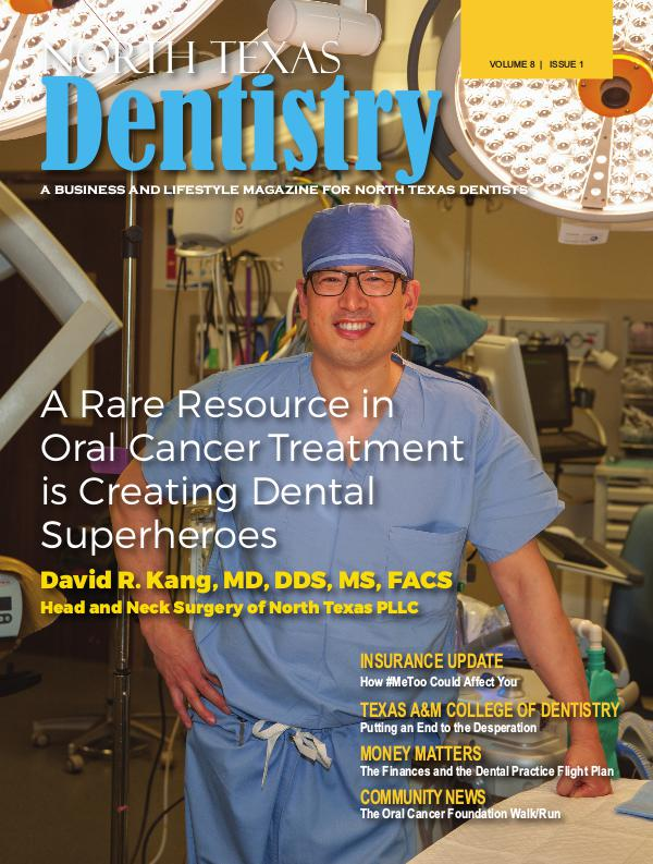North Texas Dentistry Volume 8 Issue 1 NTD 2018 ISSUE 1 DE