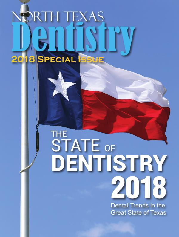 North Texas Dentistry Special Issue 2018 NTD SP ISSUE 2018 DE