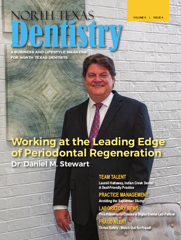 North Texas Dentistry Volume 9 Issue 4 2019 ISSUE 4 DE