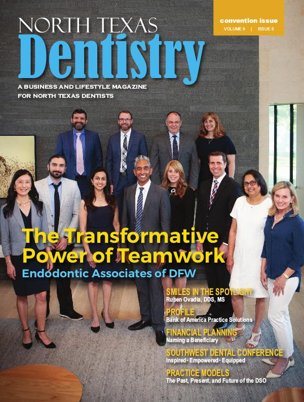 North Texas Dentistry Volume 9 Issue 5 2019 ISSUE 5 DE