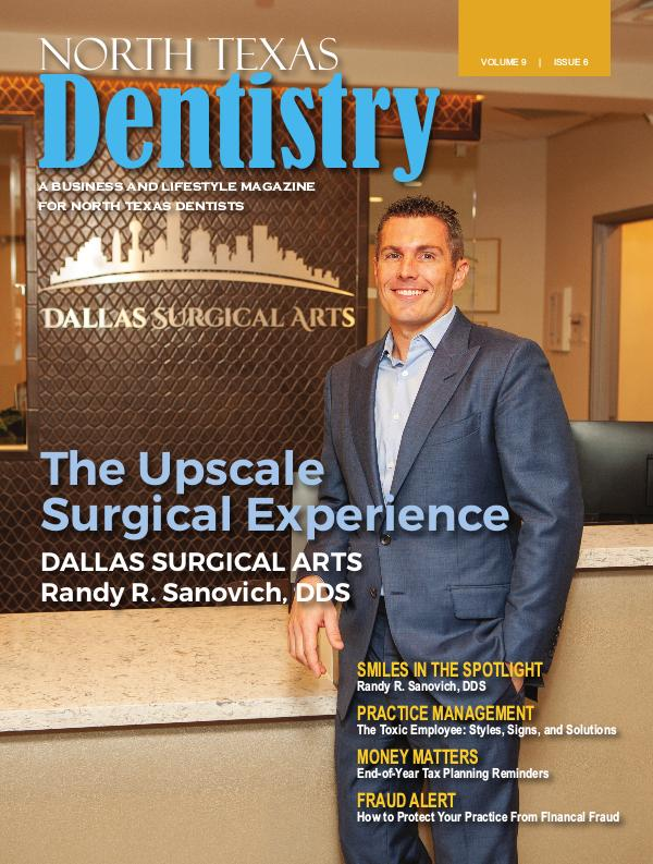 North Texas Dentistry Volume 9 Issue 6 2019 ISSUE 6 DE
