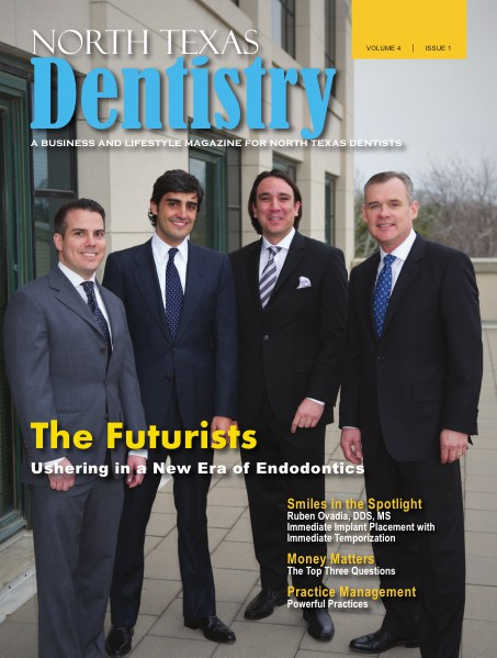 North Texas Dentistry Volume 4 Issue 1 Volume 4 Issue 1