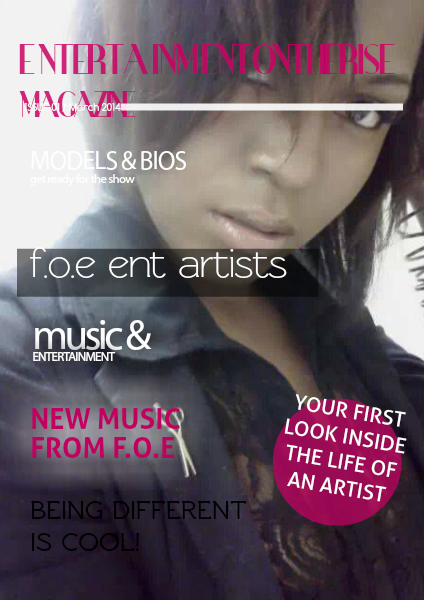 ENTERTAINMENT ON THE RISE MAGAZINE Volume 1 / March  2014