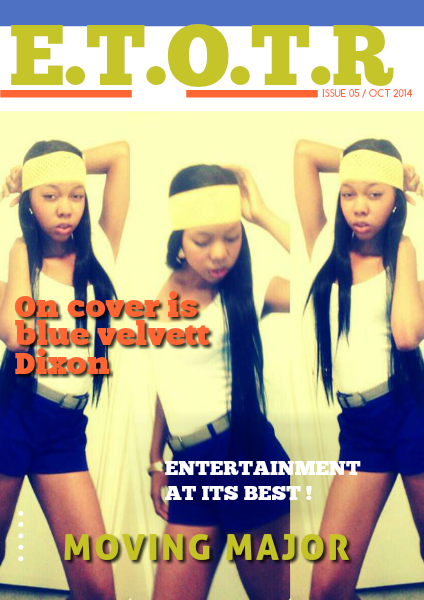 ENTERTAINMENT ON THE RISE MAGAZINE VOL5 / OCTOBER 2014 `