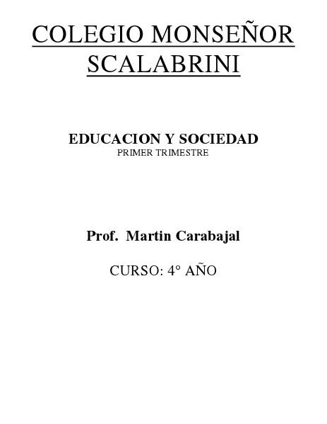 PRIMER TRIMESTRE EDUCACIÓN Y SOCIEDAD 03 DE 2014 17/03/2014