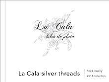 La Cala hilos de plata 2014 Collection
