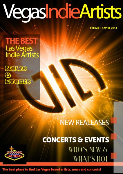 Vegas Indie Artists Premier Issue/April 2014