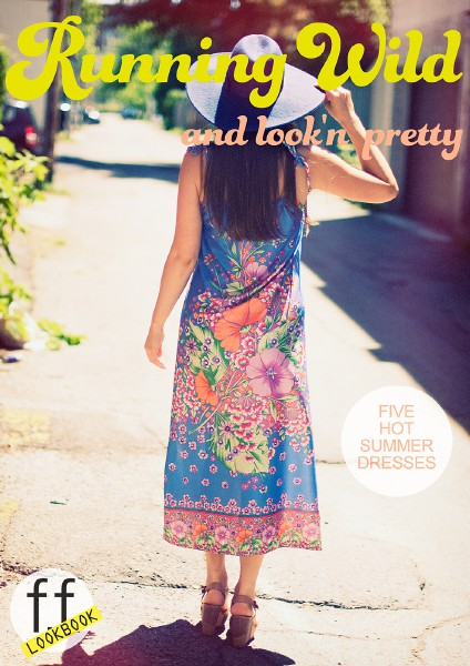 FF Look Book Running Wild And Look'n Pretty