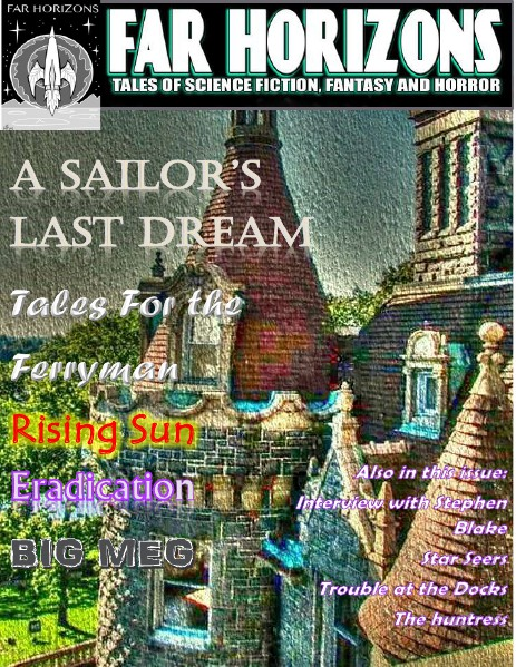 Far Horizons: Tales of Sci-Fi, Fantasy and Horror. Issue #11 February 2015