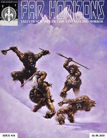 Far Horizons: Tales of Sci-Fi, Fantasy and Horror.