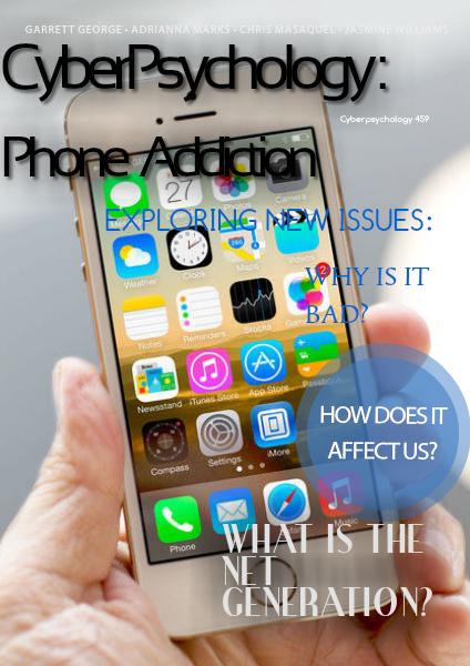 Cyberpsychology 459: Phone Addiction April 2014