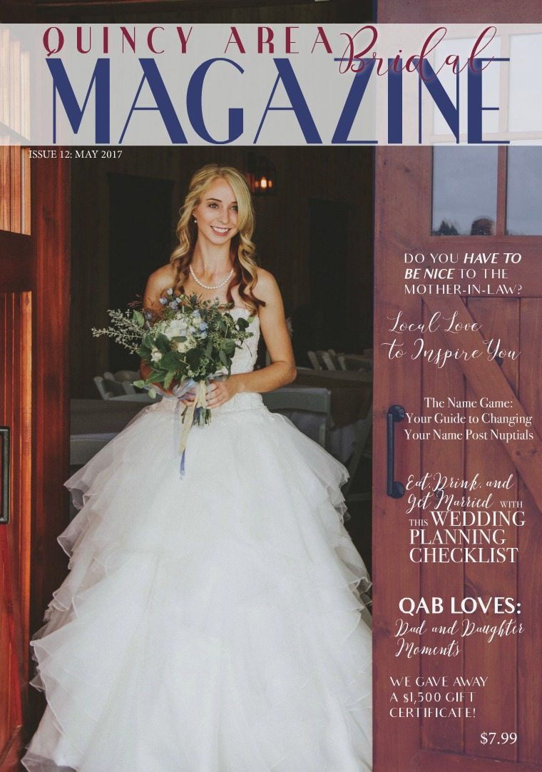 Quincy Area Bridal Magazine May 2017 Issue 12