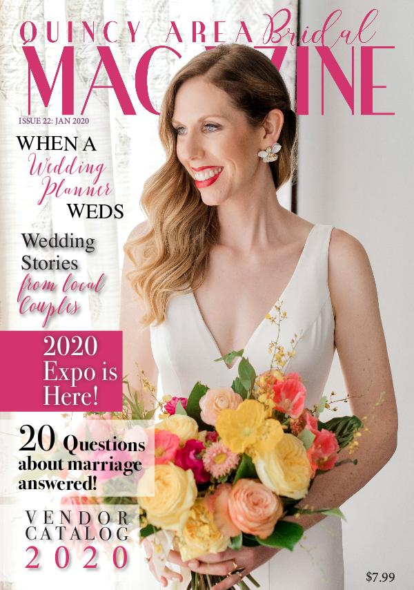Quincy Area Bridal Magazine January 2020 Issue 22