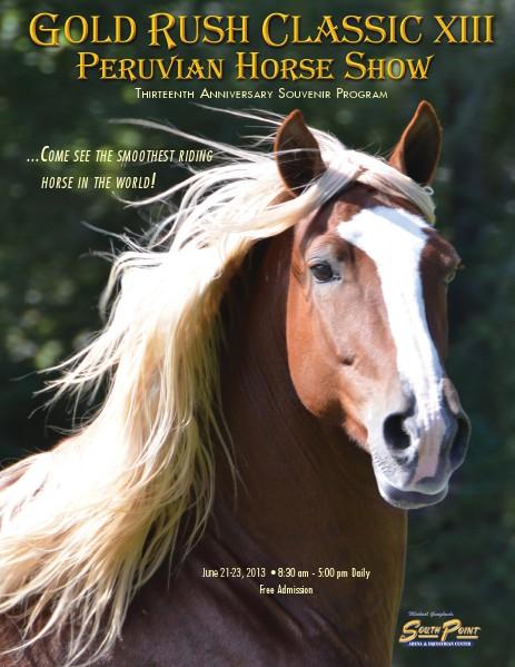 Gold Rush Classic Peruvian Horse Show - 2013 June, 2013
