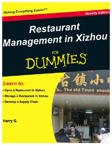 Restaurant Management in Xizhou for Dummies April 2014