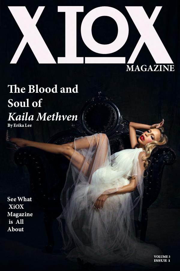XIOX MAGAZINE Kaila Methven Volume 3 Issue 1