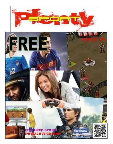 Plenty Sport : EZINE 15 INTERACTIVE GAMING