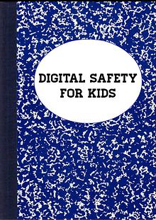Digital Safety for Kids