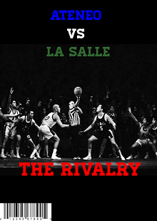 ADMU VS DLSU: THE RIVALRY