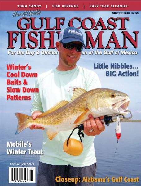 Gulf Coast Fisherman Magazine VOL 40, No. 1 WINTER 2016