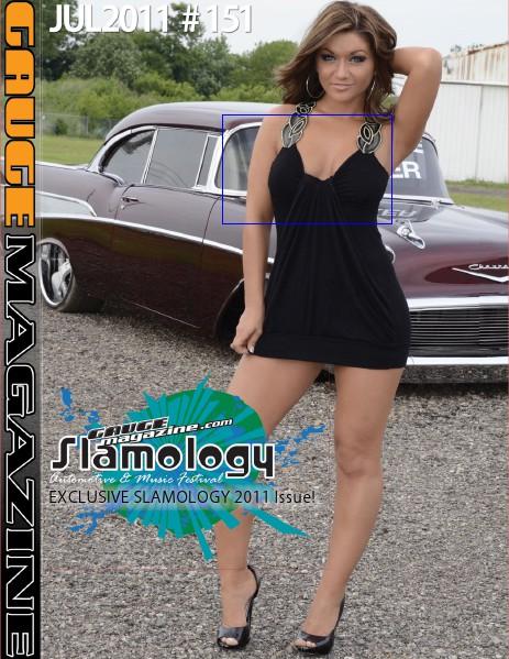 July 2011 Gauge Magazine July 2011 Gauge Magazine SLAMOLOGY issue