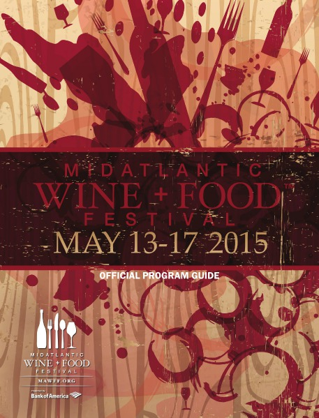 MidAtlantic Wine + Food Festival 2015 MAWFF Program Guide