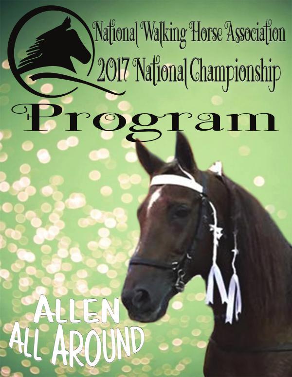 2017 NWHA National Championship Show Program 2017 National Show Program