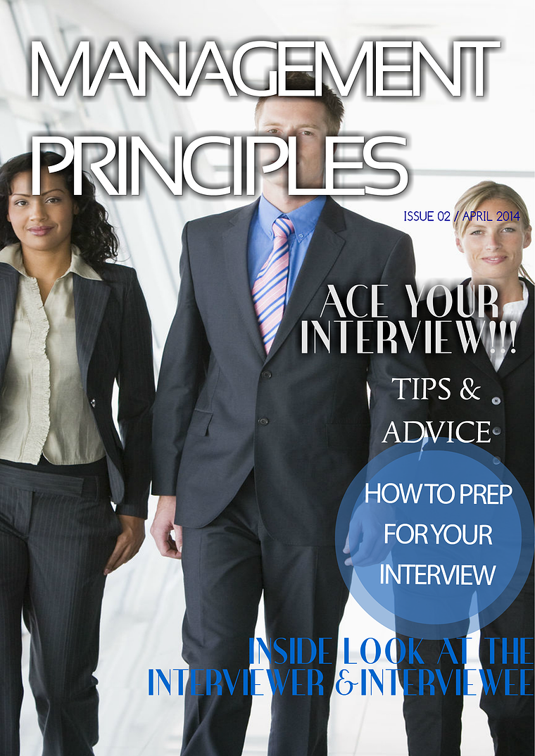 Management Principles- How to Ace an Interview April 2014