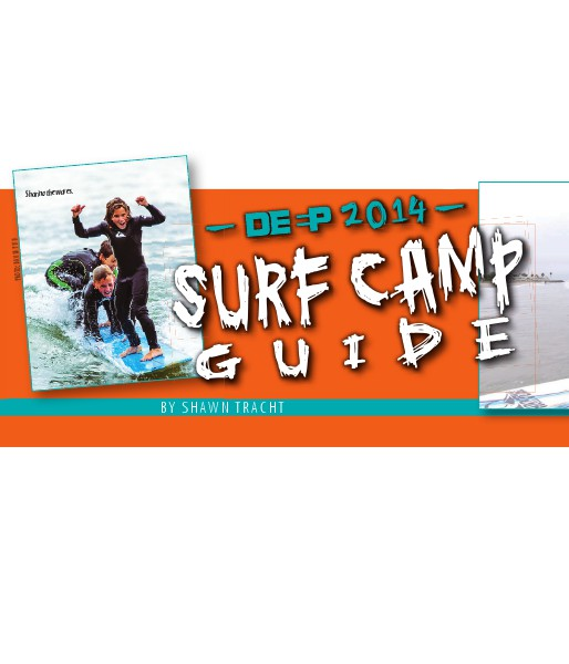 DEEP Surf Camp Guide 2014 DEEP Surf Camp Guide 2014