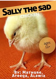 Sally the Sad Chicken