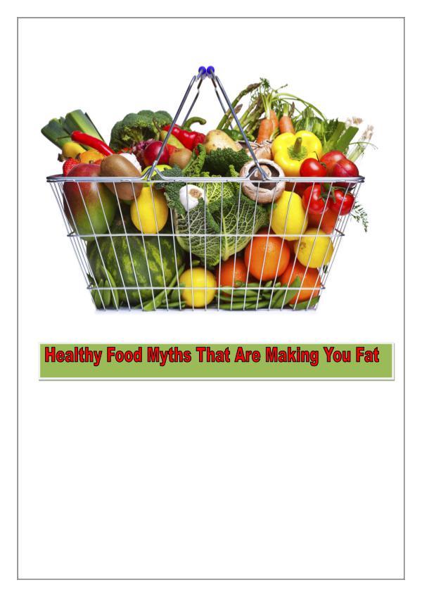 Healthy Food Myths Busted 1
