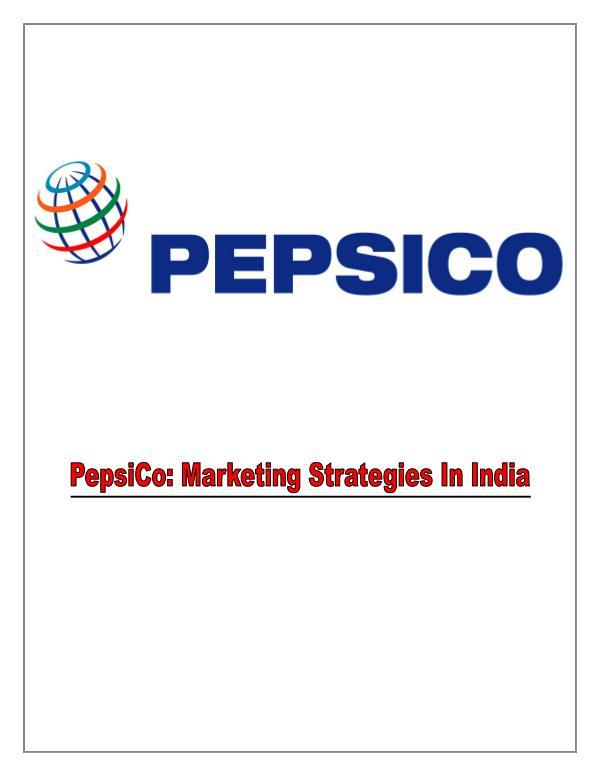 Marketing Tactics Of PepsiCo in India 1