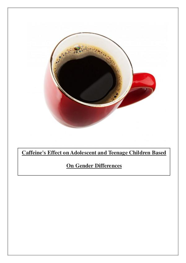 Caffeine Affects Differently on Both Genders 1