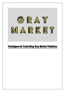 Techniques for Controlling Gray Market Violations