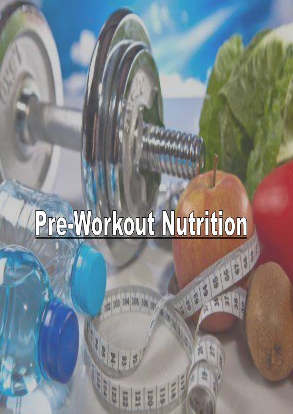 What Nutrition You Need Before A Workout Session 1