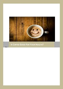 Is Coffee Healthy For Human Health?
