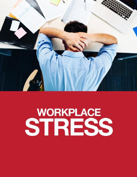 Workplace Stress Management May, 2014