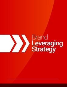 Brand Leveraging: Strategy & Benefits