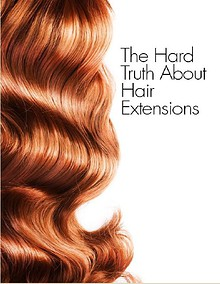 The truth about Hair Extensions