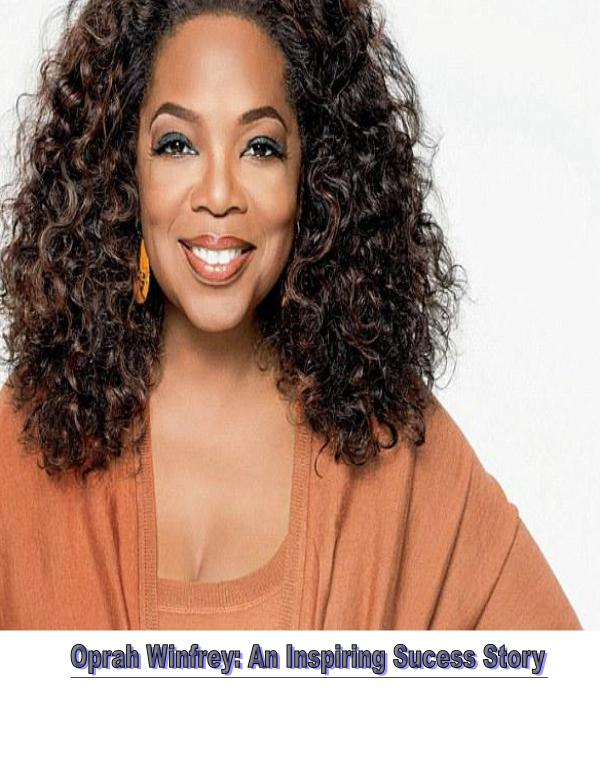 Oprah Winfrey: Inspiration For All 1