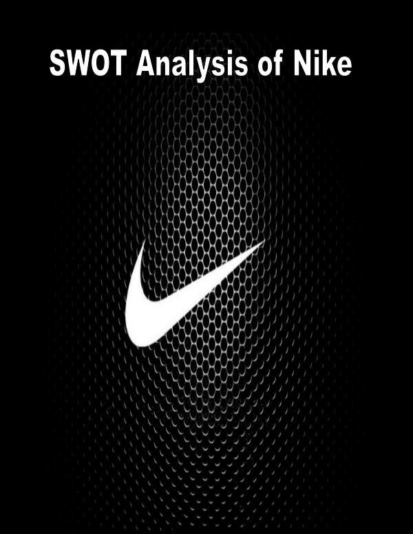 nike s global women s fitness swot analysis The nike inc : retailing - company profile swot & financial report of sports and fitness activities nike's merchandise is swot analysis 91 nike.