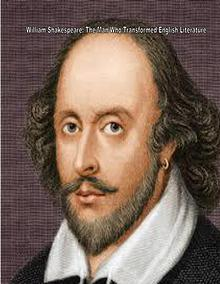 Shakespeare: The Person Who Transformed Literature
