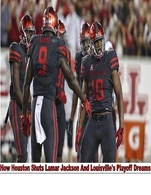 Lamar Jackson And Louisville's Playoff Dreams Shut By Houston