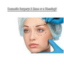 Is Cosmetic Surgery a Blessing Or Bane