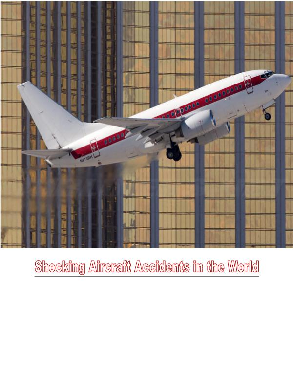 Shocking Aircraft Accidents in the World 1