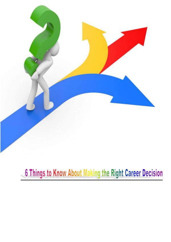 Making The right Career Decision 1