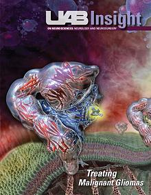 UAB Insight - Neurosciences Spring 2010 - Malignant Gliomas